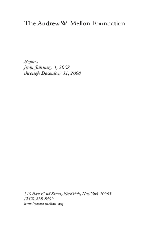 Andrew W. Mellon Foundation - 2008 Annual Report