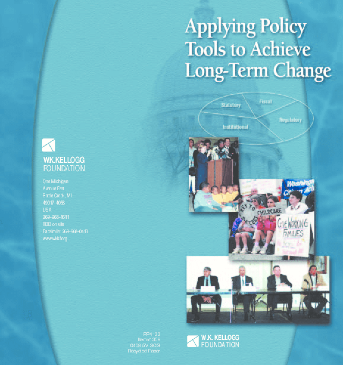 Applying Policy Tools to Achieve Long-Term Change