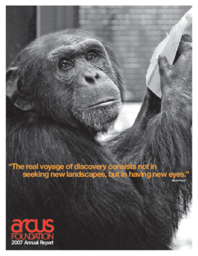 Arcus Foundation - 2007 Annual Report