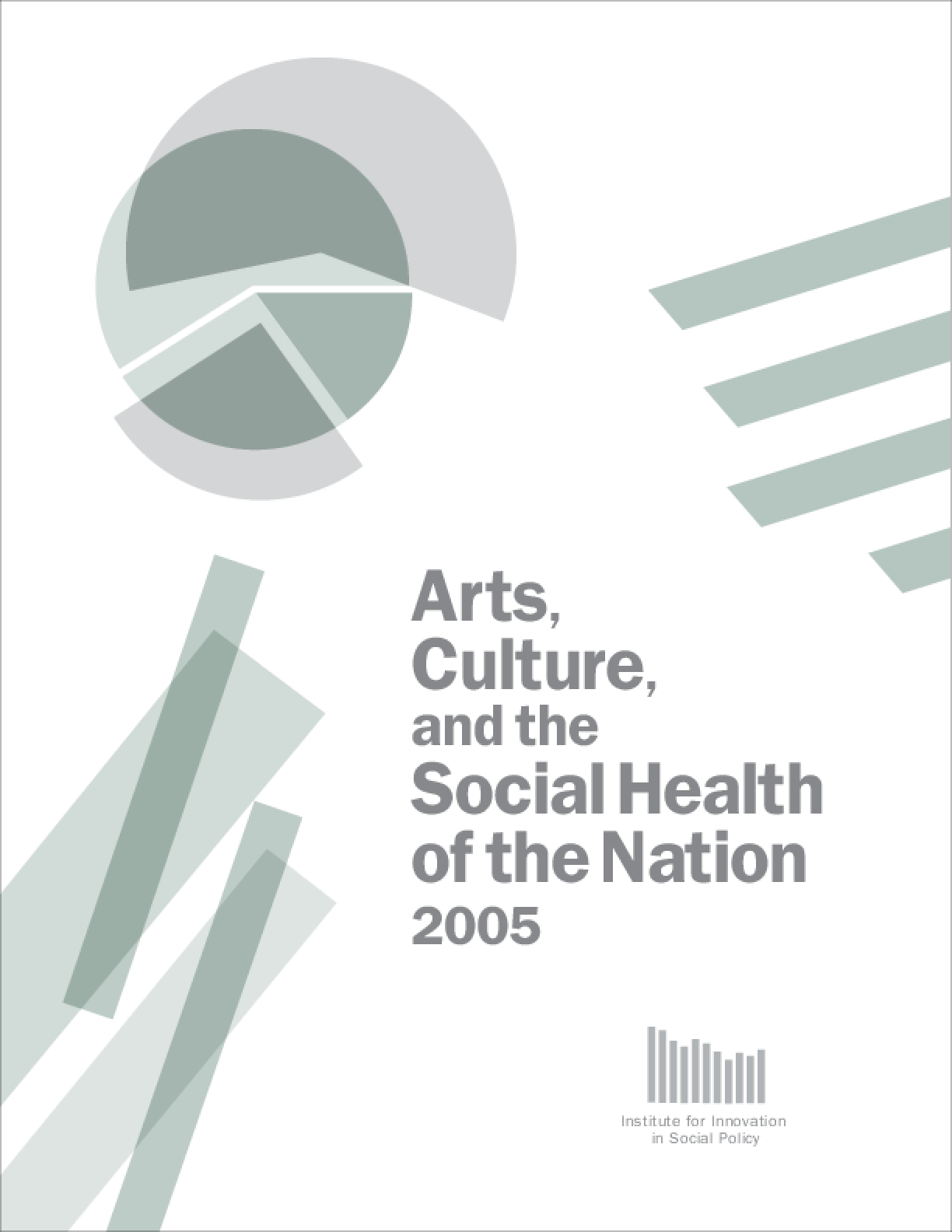 Arts, Culture, and the Social Health of the Nation 2005