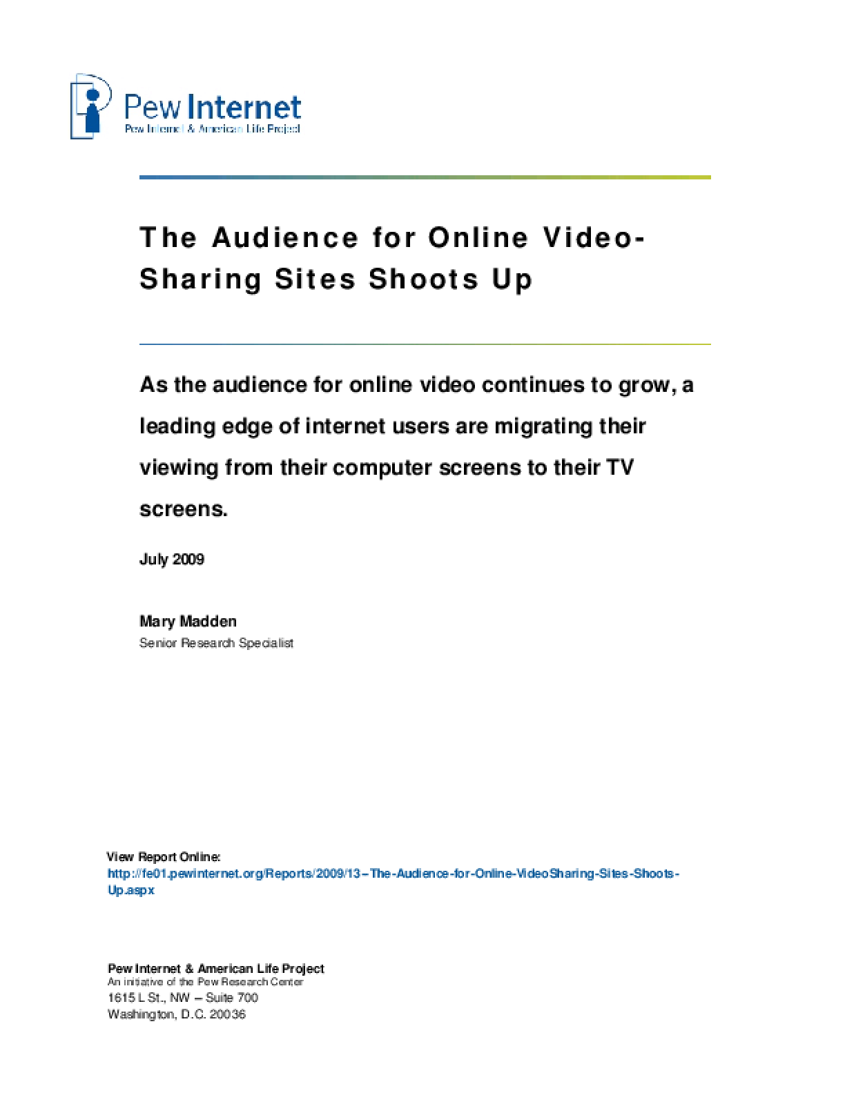 The Audience for Online Video-Sharing Sites Shoots Up