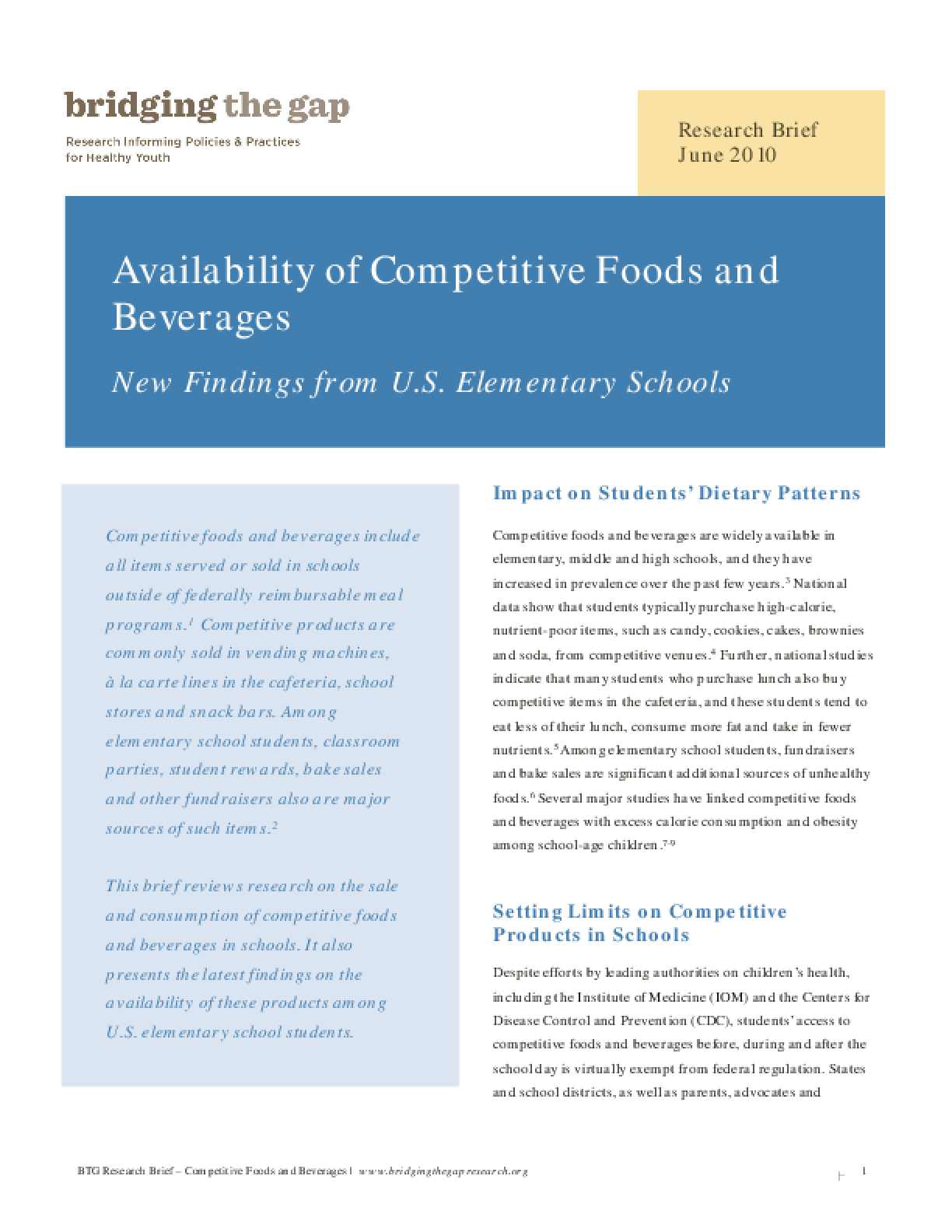 Availability of Competitive Foods and Beverages: New Findings From U.S. Elementary Schools