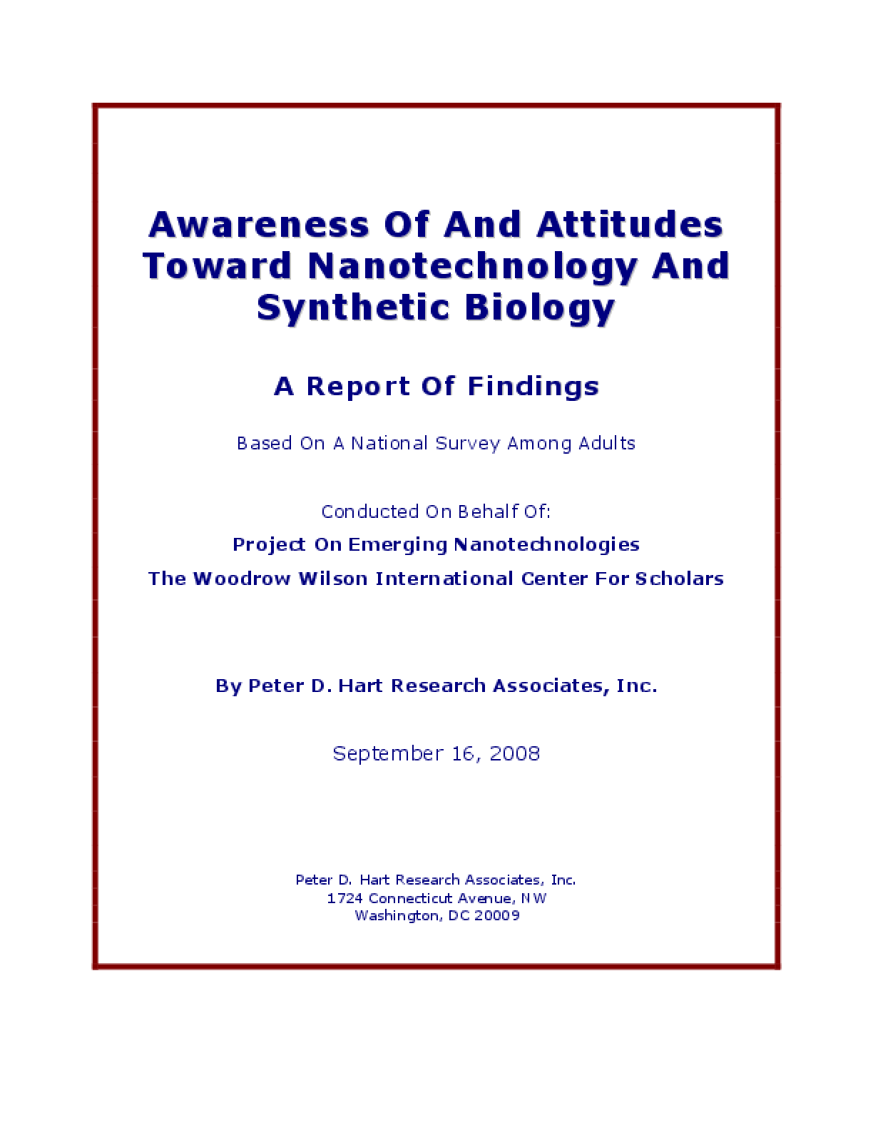 Awareness of and Attitudes Toward Nanotechnology and Synthetic Biology
