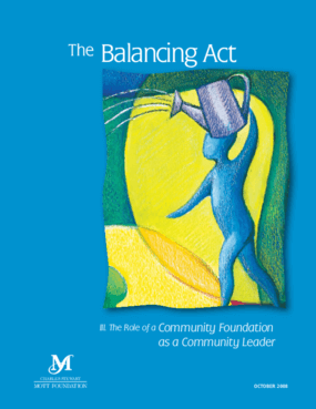 The Balancing Act: The Role of a Community Foundation as a Community Leader