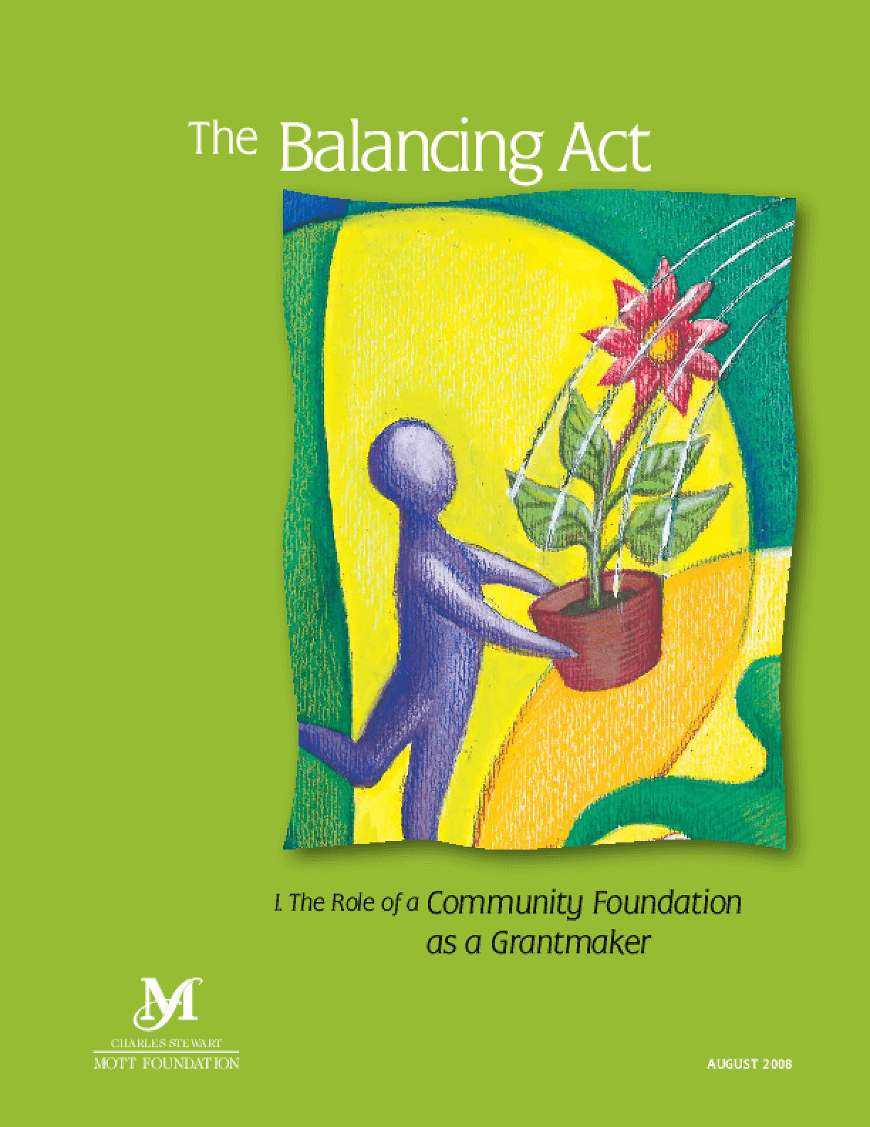 The Balancing Act: The Role of a Community Foundation as a Grantmaker