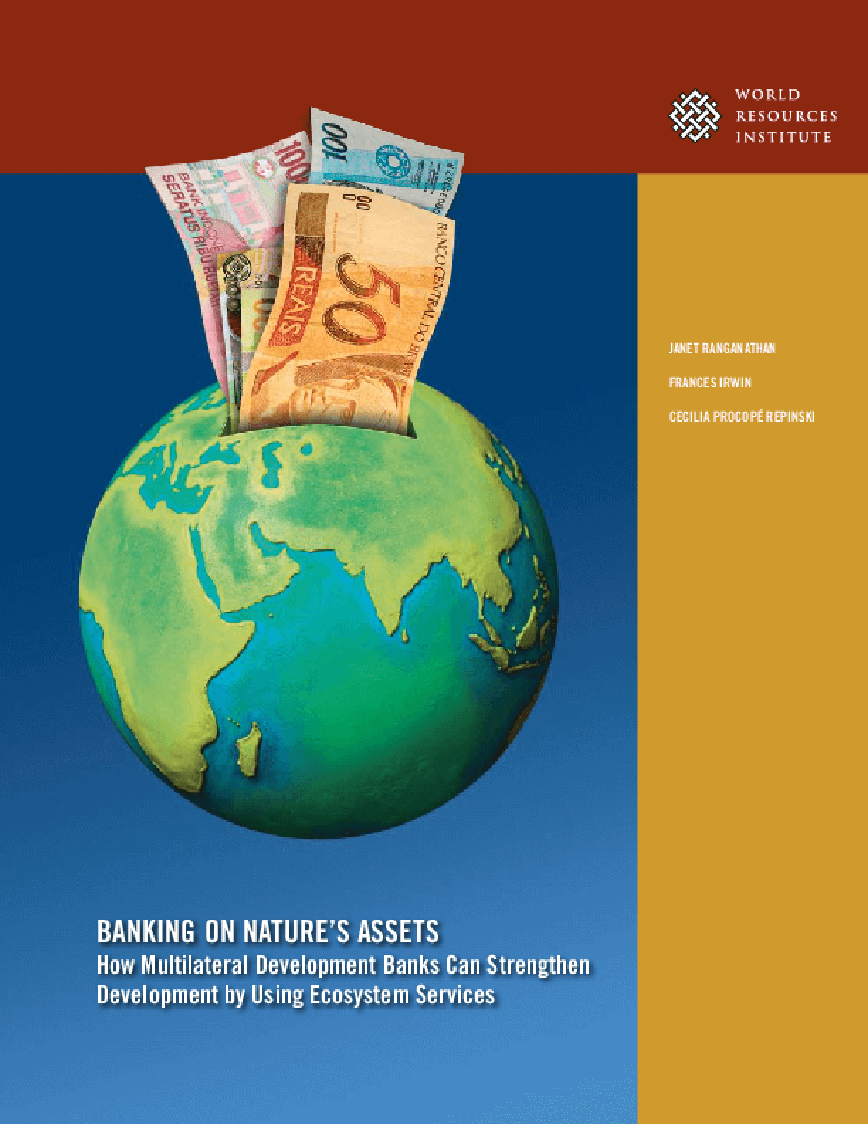 Banking on Nature's Assets: How Multilateral Development Banks Can Strengthen Development by Using Ecosystem Services