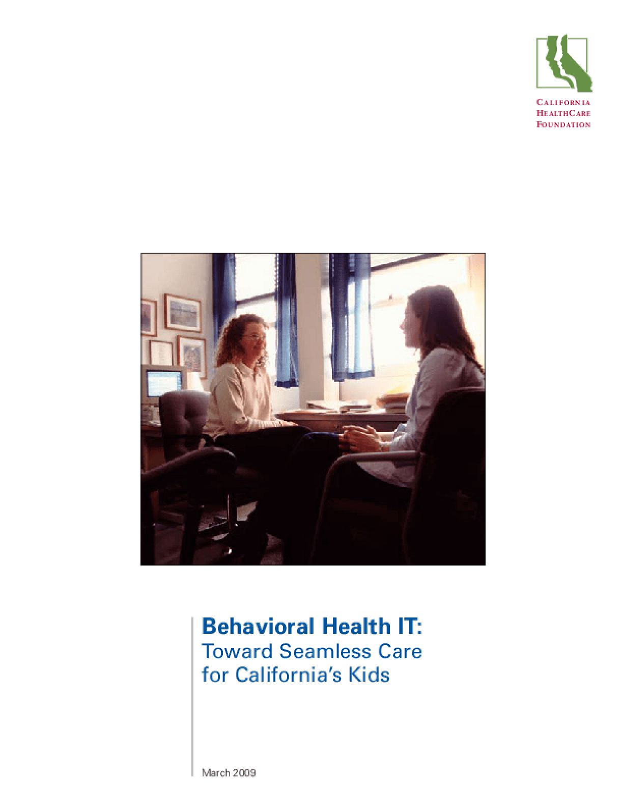 Behavioral Health IT: Toward Seamless Care for California's Kids