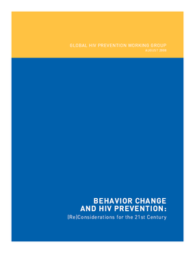 Behavior Change and HIV Prevention: (Re)Considerations for the 21st Century