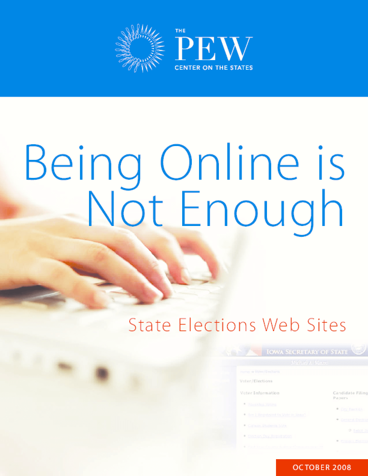 Being Online Is Not Enough: State Elections Web Sites