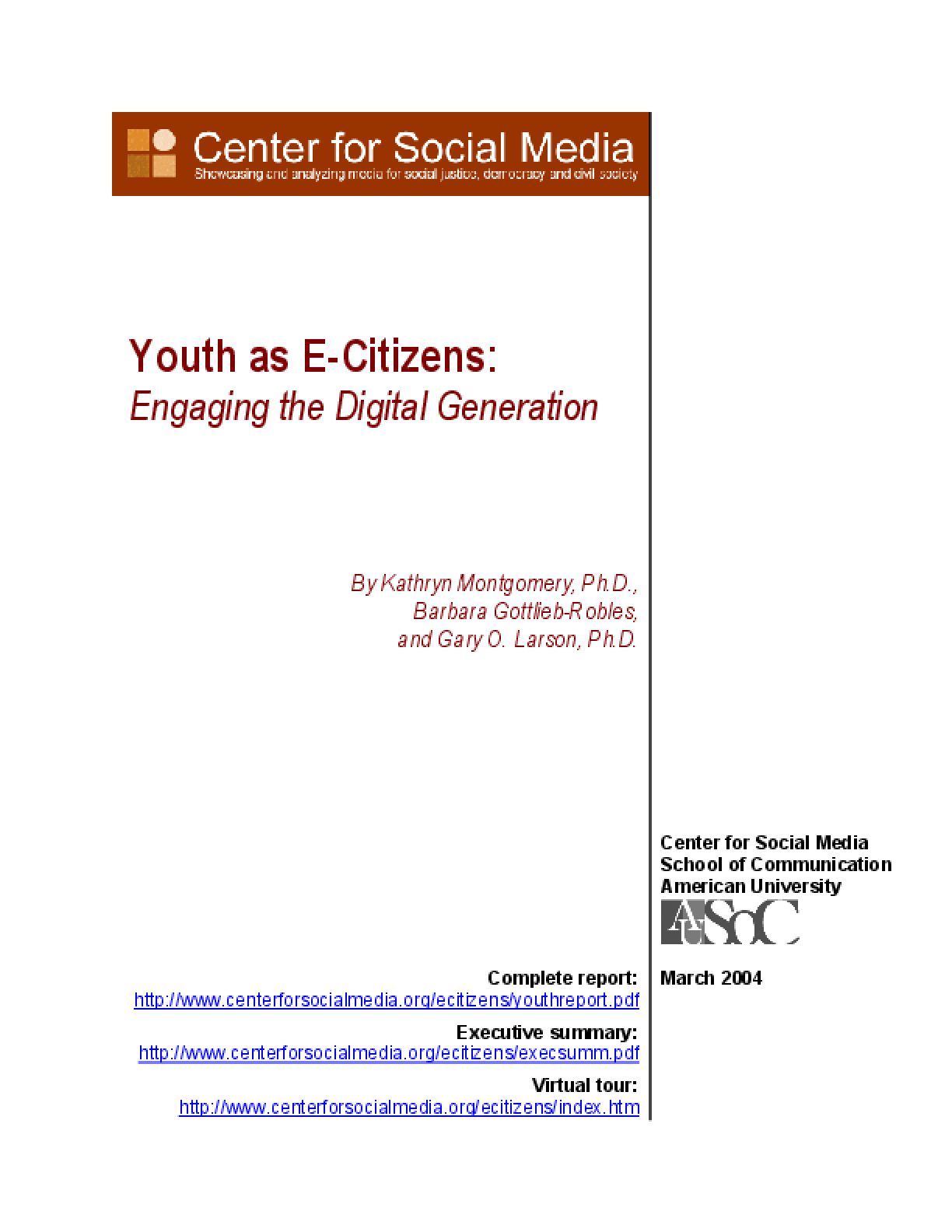 Youth as E-Citizens: Engaging the Digital Generation