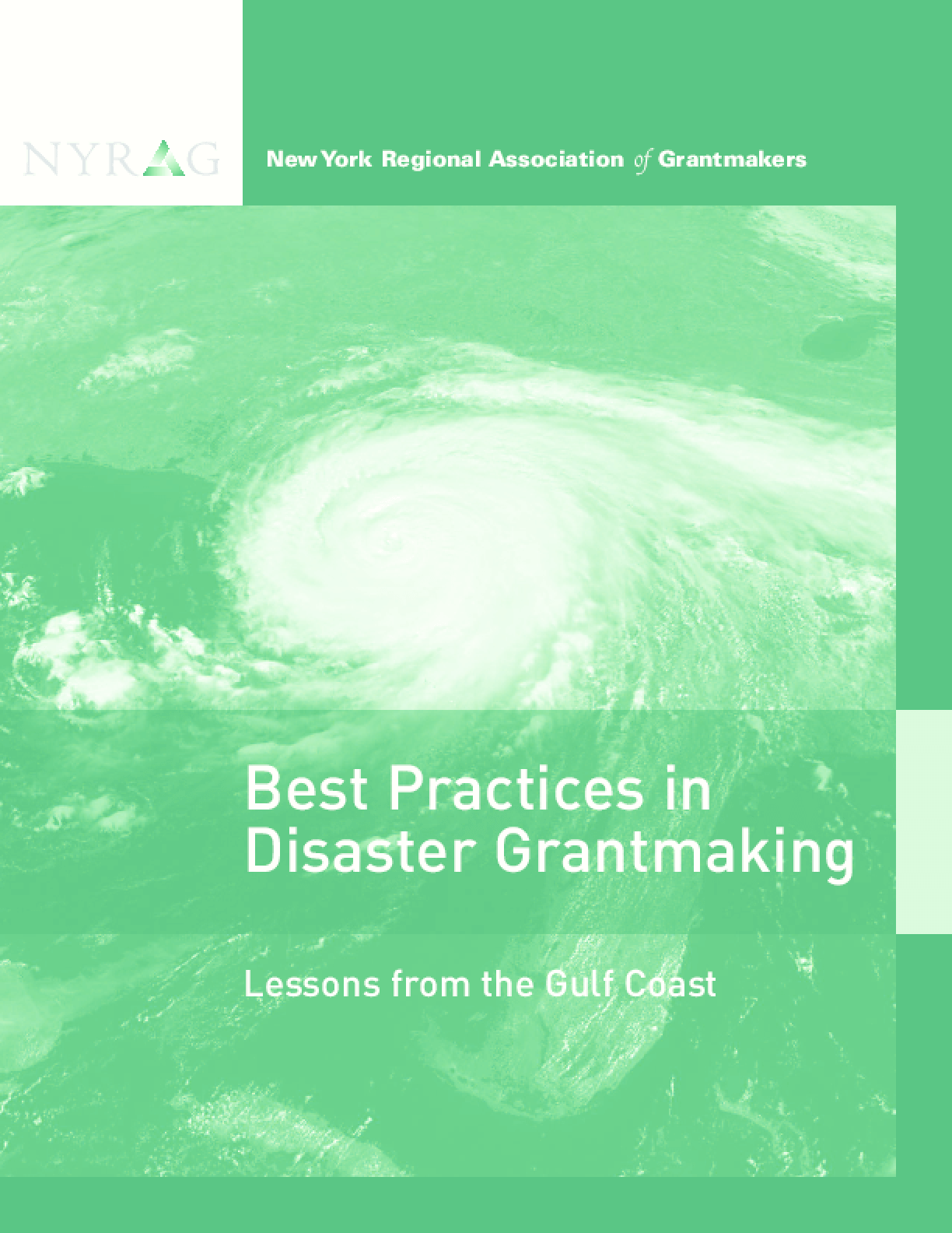 Best Practices in Disaster Grantmaking: Lessons From the Gulf Coast