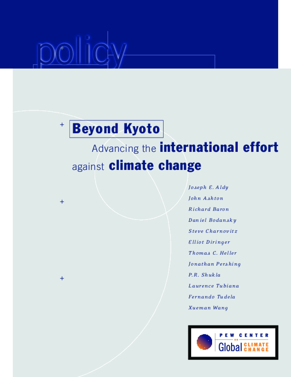 Beyond Kyoto: Advancing the International Effort Against Climate Change