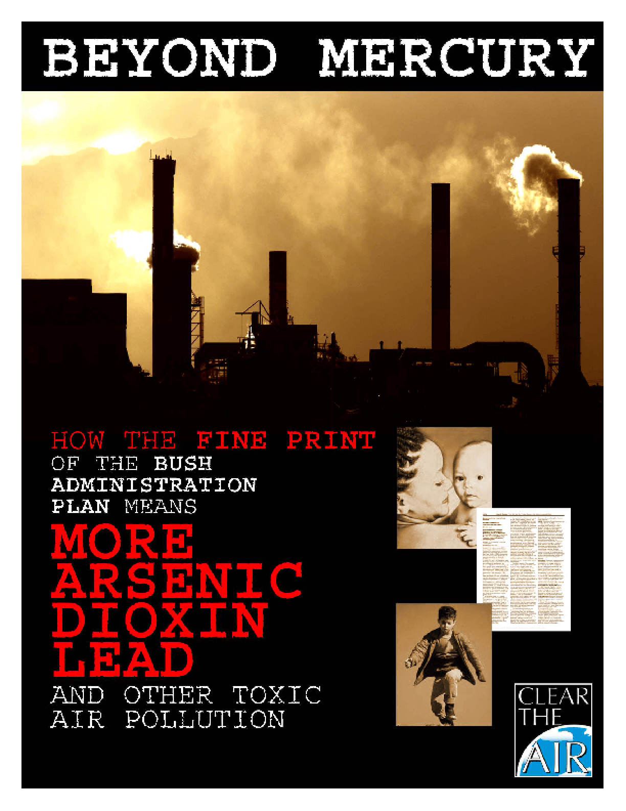 Beyond Mercury: How the Fine Print of the Bush Administration Plan Means More Dioxin, Lead and Other Toxic Air Pollution