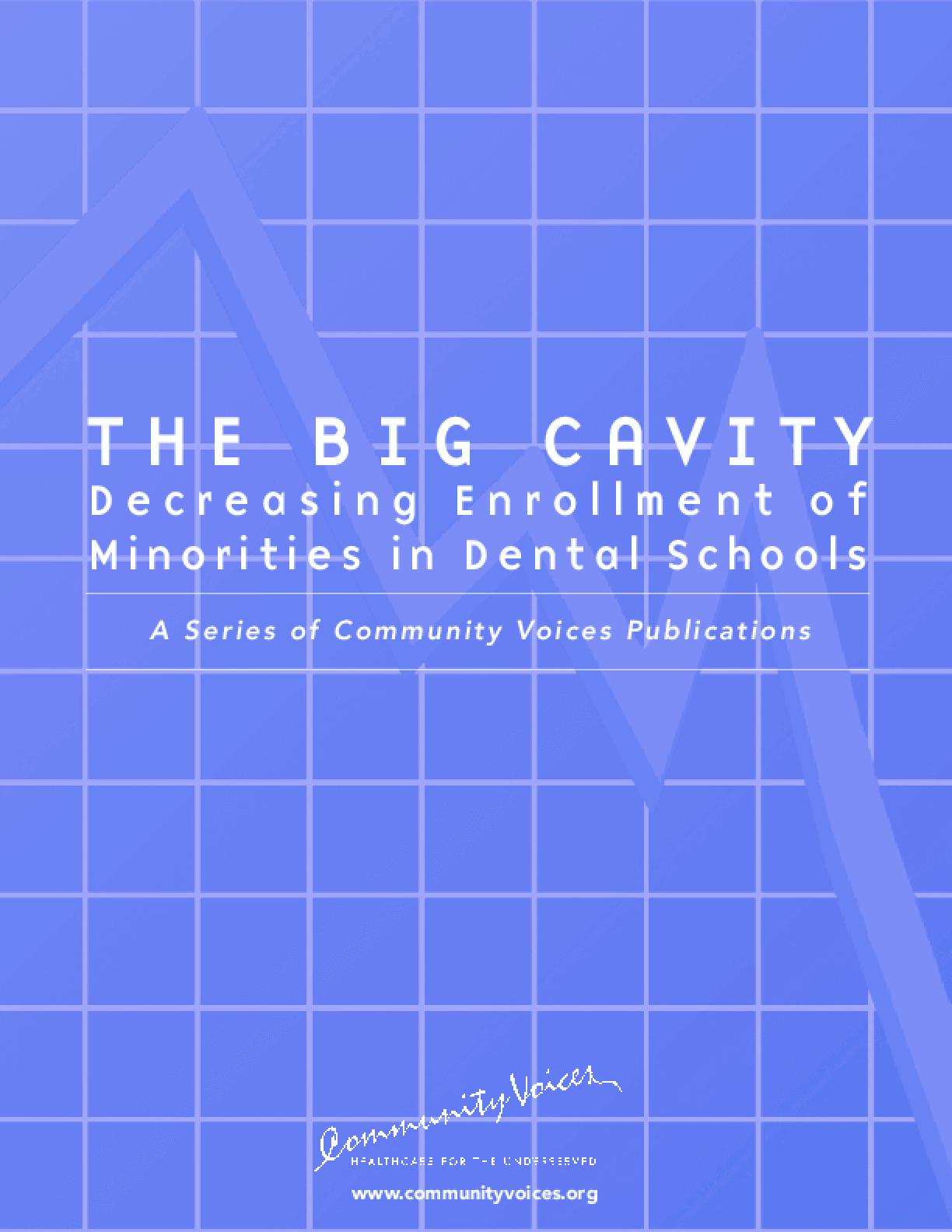 The Big Cavity: Decreasing Enrollment of Minorities in Dental Schools