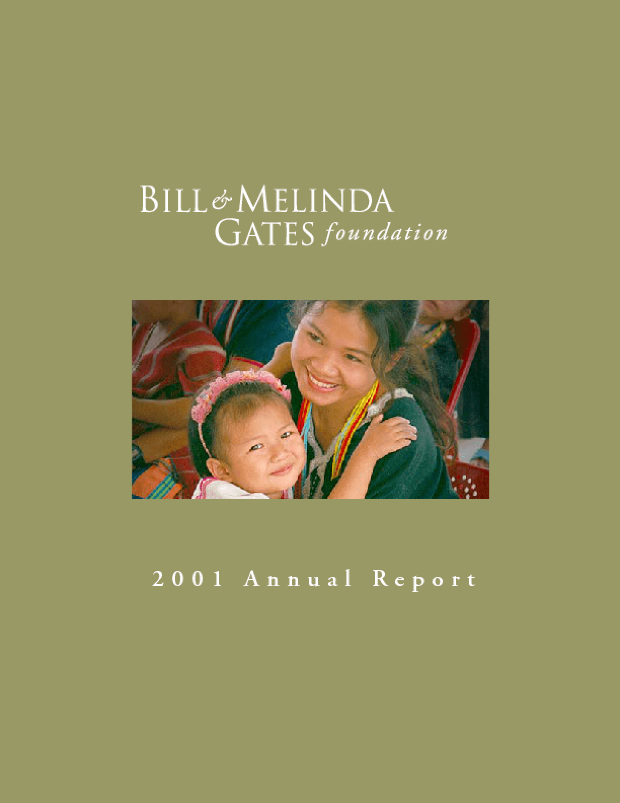 Bill & Melinda Gates Foundation - 2001 Annual Report