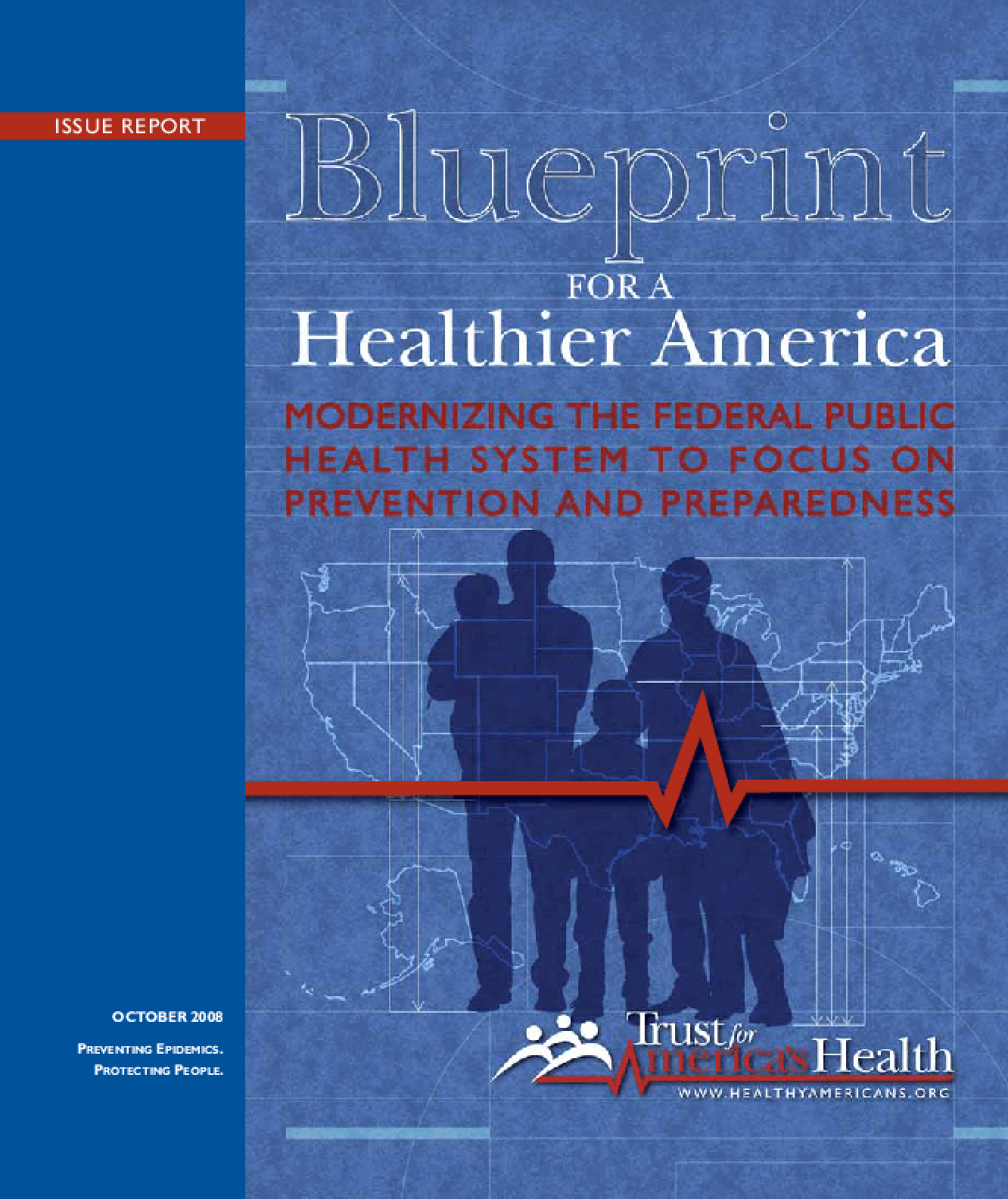 Blueprint for a Healthier America: Modernizing the Federal Public Health System to Focus on Prevention and Preparedness
