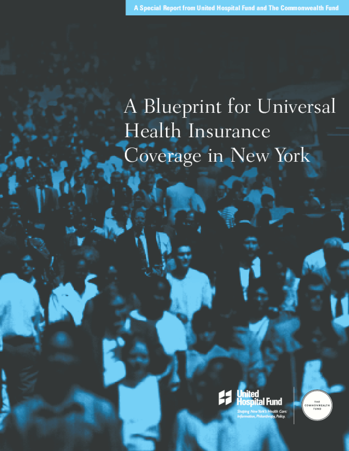 A Blueprint for Universal Health Insurance Coverage in New York