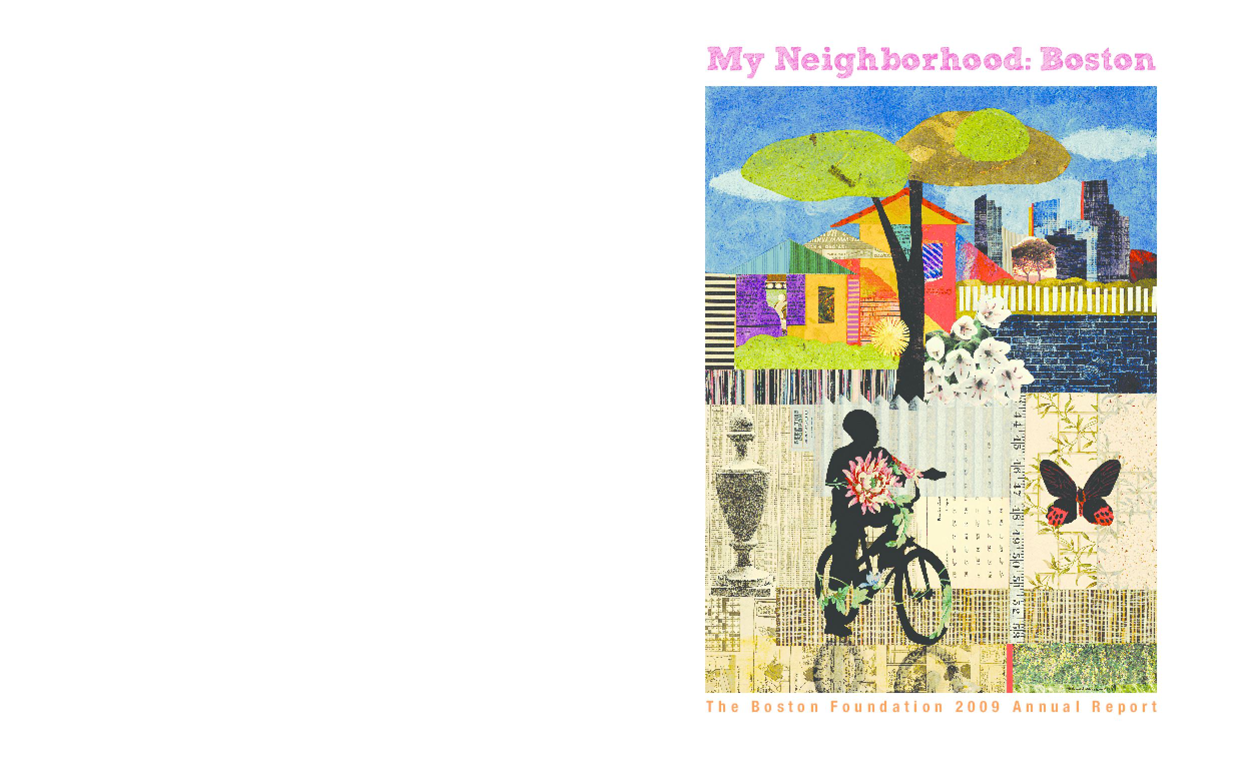 Boston Foundation - 2009 Annual Report: My Neighborhood: Boston