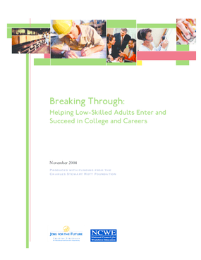 Breaking Through: Helping Low-Skilled Adults Enter and Succeed in College and Careers