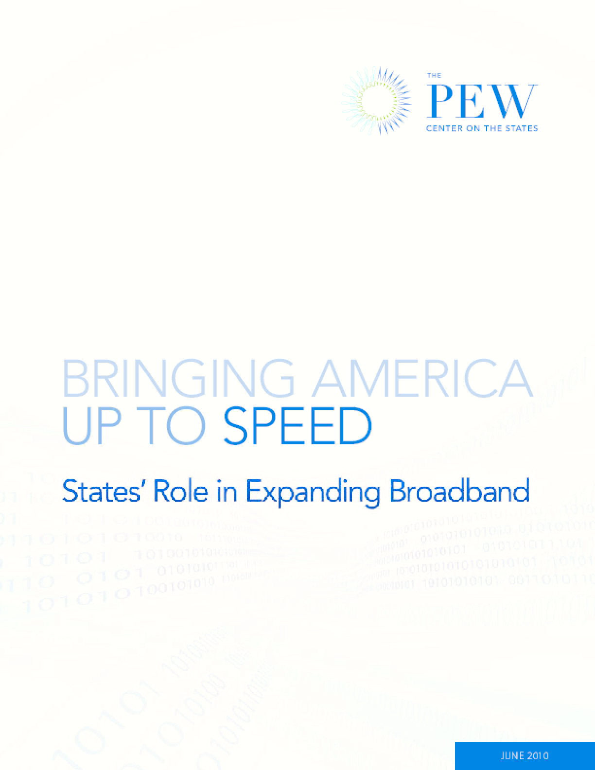 Bringing America Up to Speed: States' Role in Expanding Broadband