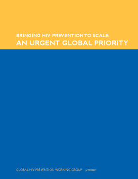 Bringing HIV Prevention to Scale: An Urgent Global Priority