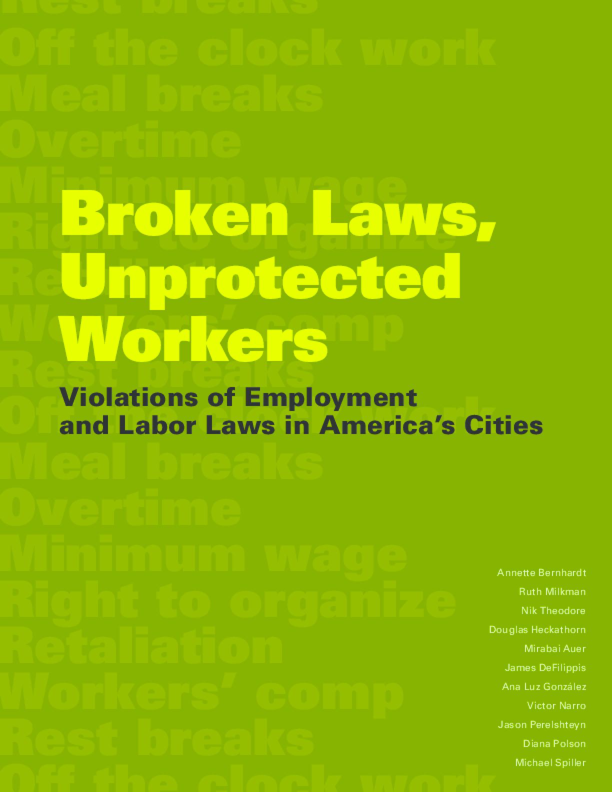 Broken Laws, Unprotected Workers: Violations of Employment and Labor Laws in America's Cities