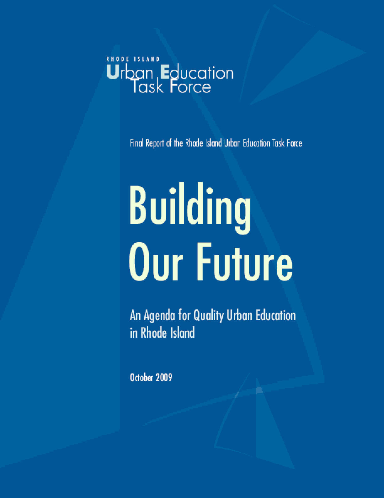 Building Our Future: An Agenda for Quality Urban Education in Rhode Island