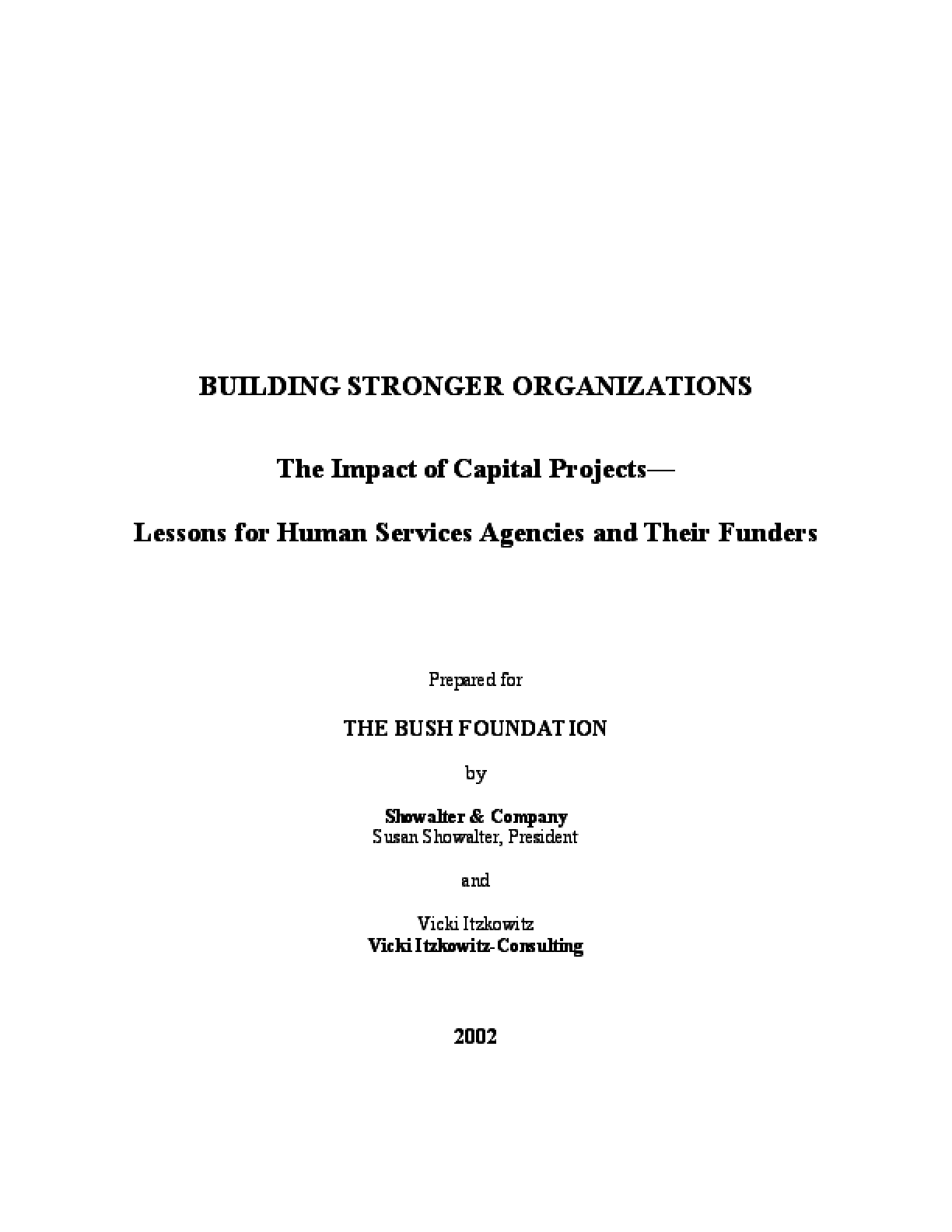 Building Stronger Organizations: The Impact of Capital Projects -- Lessons for Human Services Agencies and Their Funders