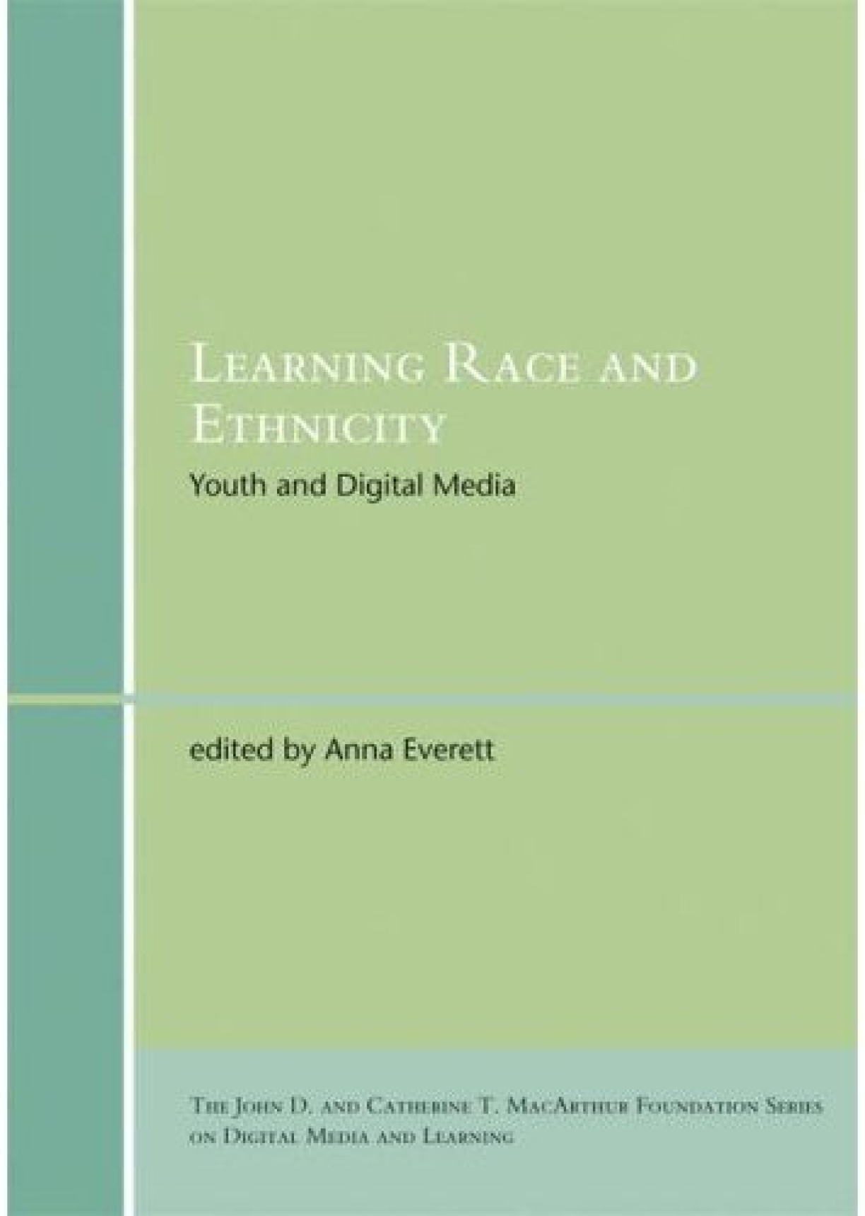 Learning Race and Ethnicity: Hip-Hop 2.0
