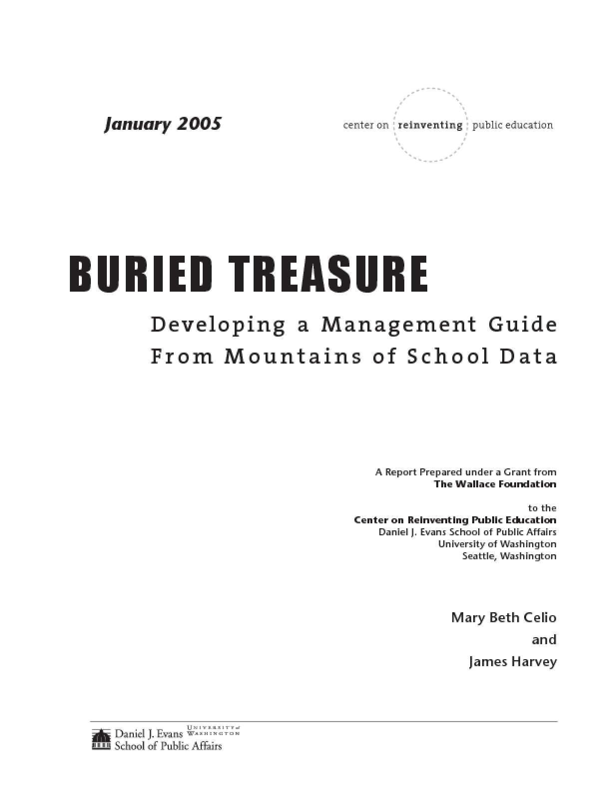 Buried Treasure: Developing a Management Guide From Mountains of School Data