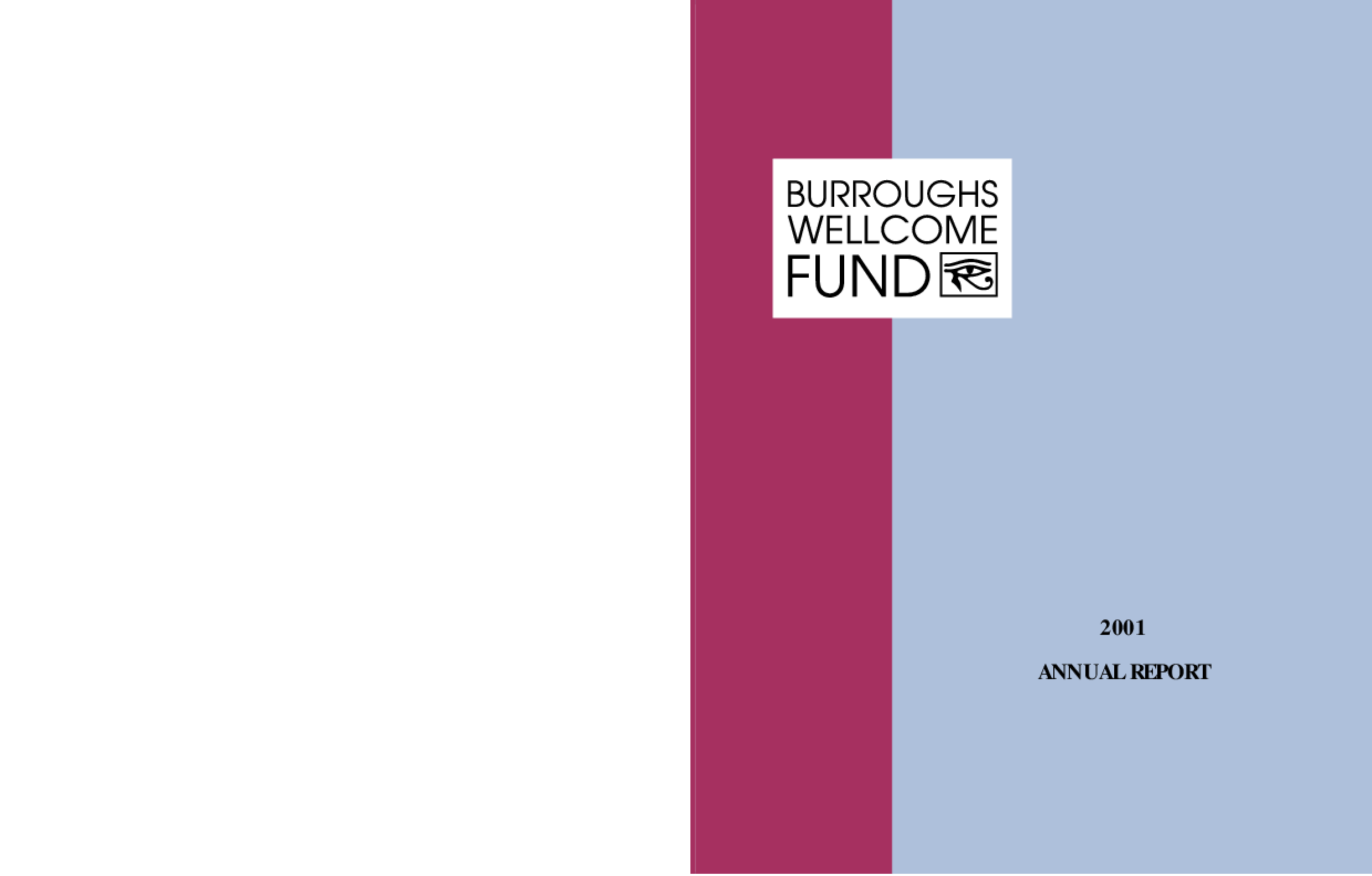 Burroughs Wellcome Fund - 2001 Annual Report