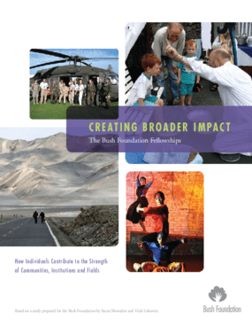 Bush Foundation Fellowships -- Creating Broader Impact: A Study of How Individuals Contribute to the Strength of Communities, Institutions, and Fields (Executive Summary)