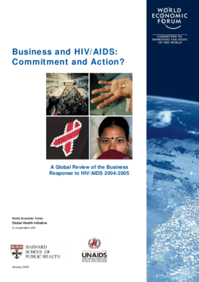Business and HIV/AIDS: Commitment and Action? A Global Review of the Business Response to HIV/AIDS 2004-2005