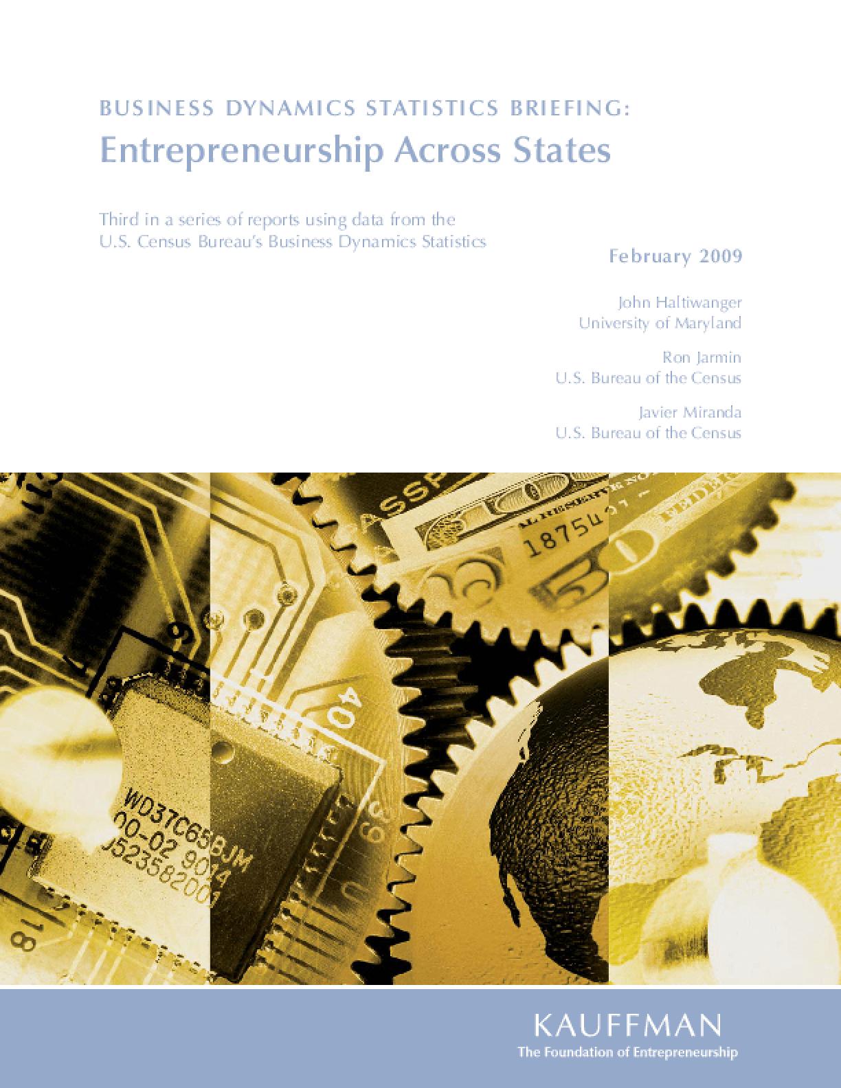 Business Dynamics Statistics Briefing: Entrepreneurship Across States