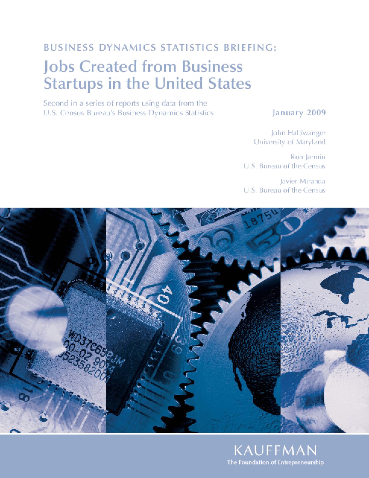 Business Dynamics Statistics Briefing: Jobs Created From Business Startups in the United States