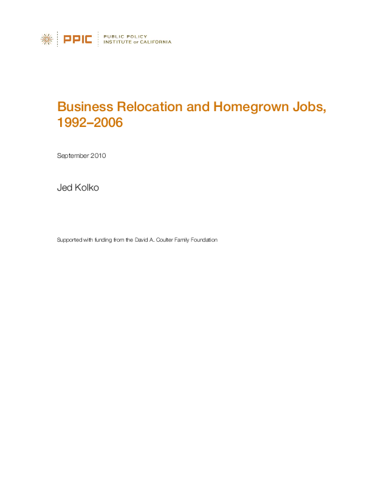 Business Relocation and Homegrown Jobs, 1992-2006