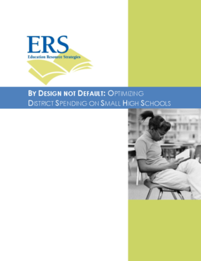 By Design Not Default: Optimizing District Spending on Small High Schools