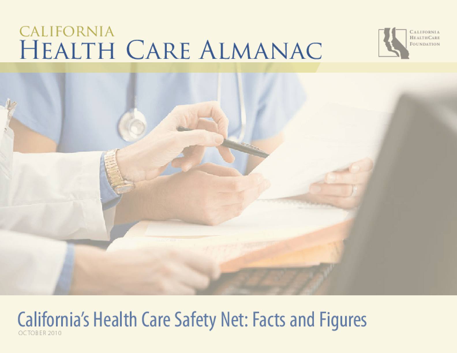 California's Health Care Safety Net: Facts and Figures