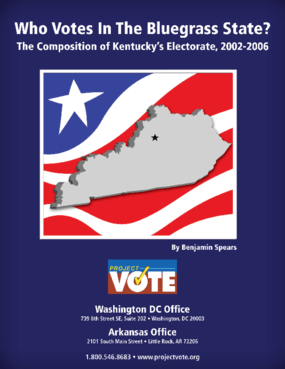 Who Votes In The Bluegrass State? The Composition of Kentucky's Electorate, 2002-2006