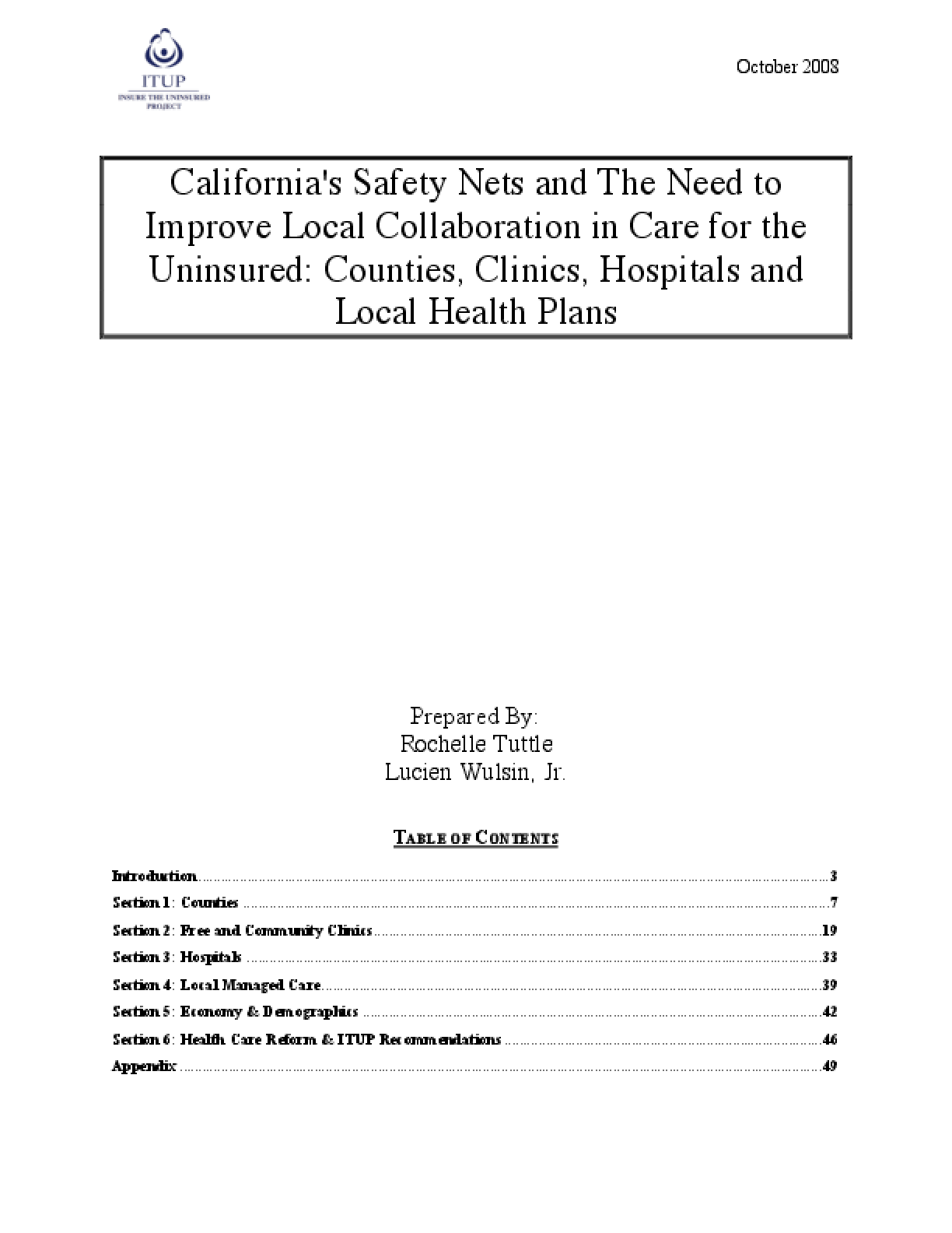 California's Safety Nets and the Need to Improve Local Collaboration in Care for the Uninsured: Counties, Clinics, Hospitals and Local Health Plans