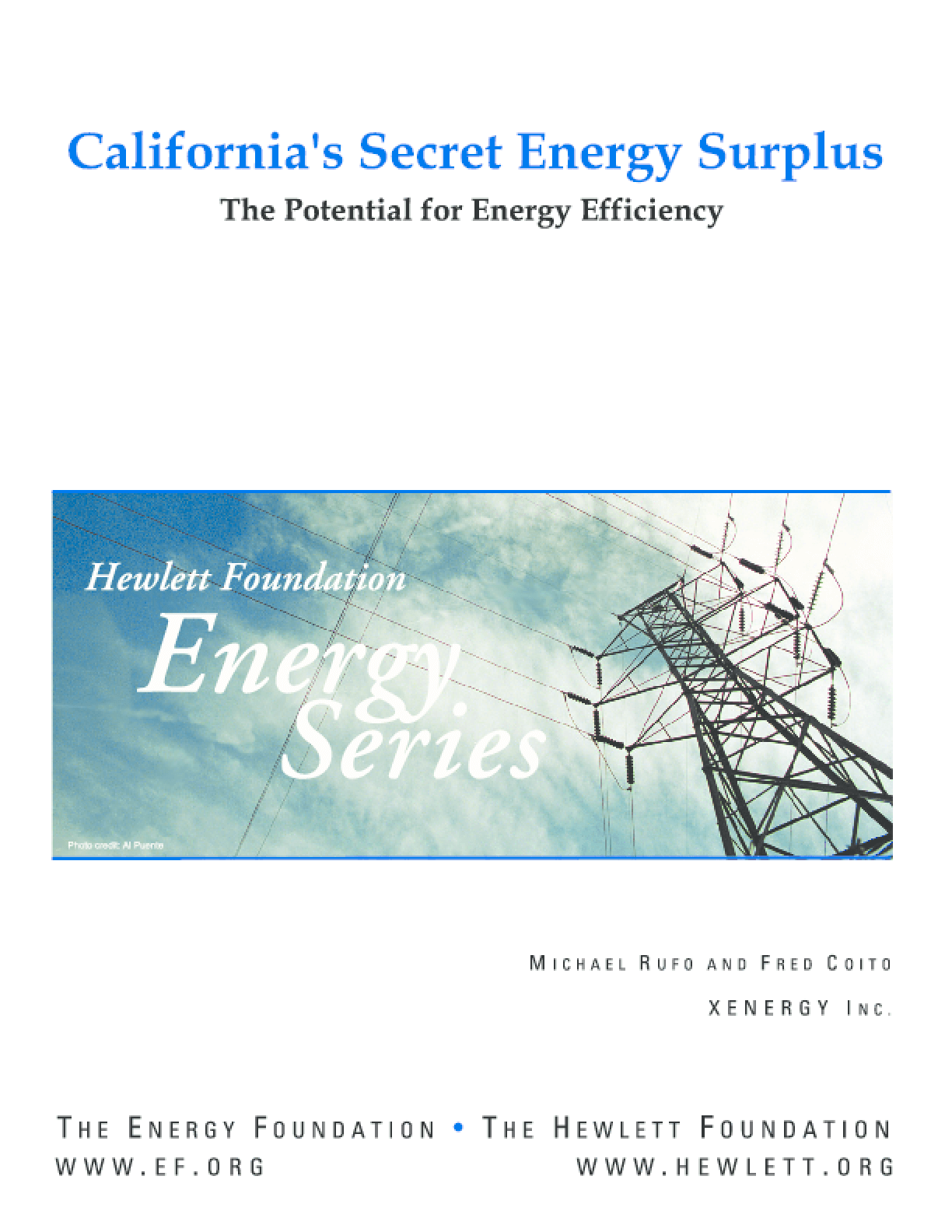 California's Secret Energy Surplus: The Potential for Energy Efficiency