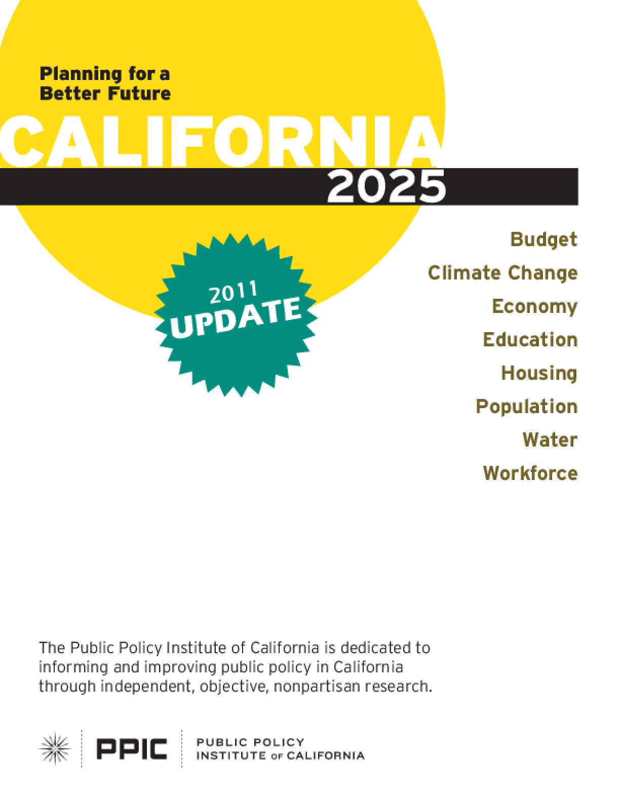 California 2025: Planning for a Better Future: 2011 Update