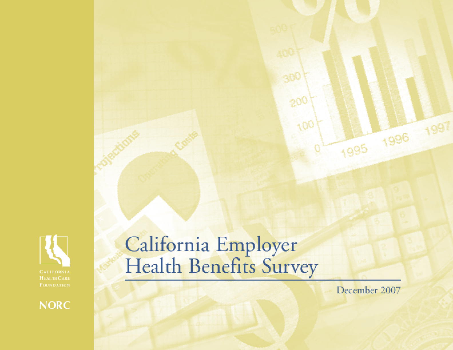 California Employer Health Benefits Survey 2007