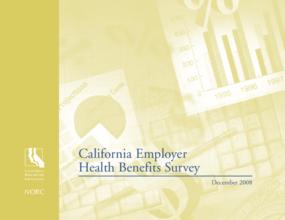 California Employer Health Benefits Survey 2008