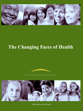 California Endowment - 1999-2000 Annual Report: The Changing Faces of Health