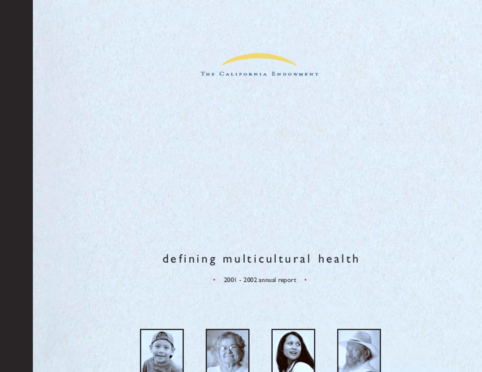 California Endowment - 2001-2002 Annual Report: Defining Multicultural Health
