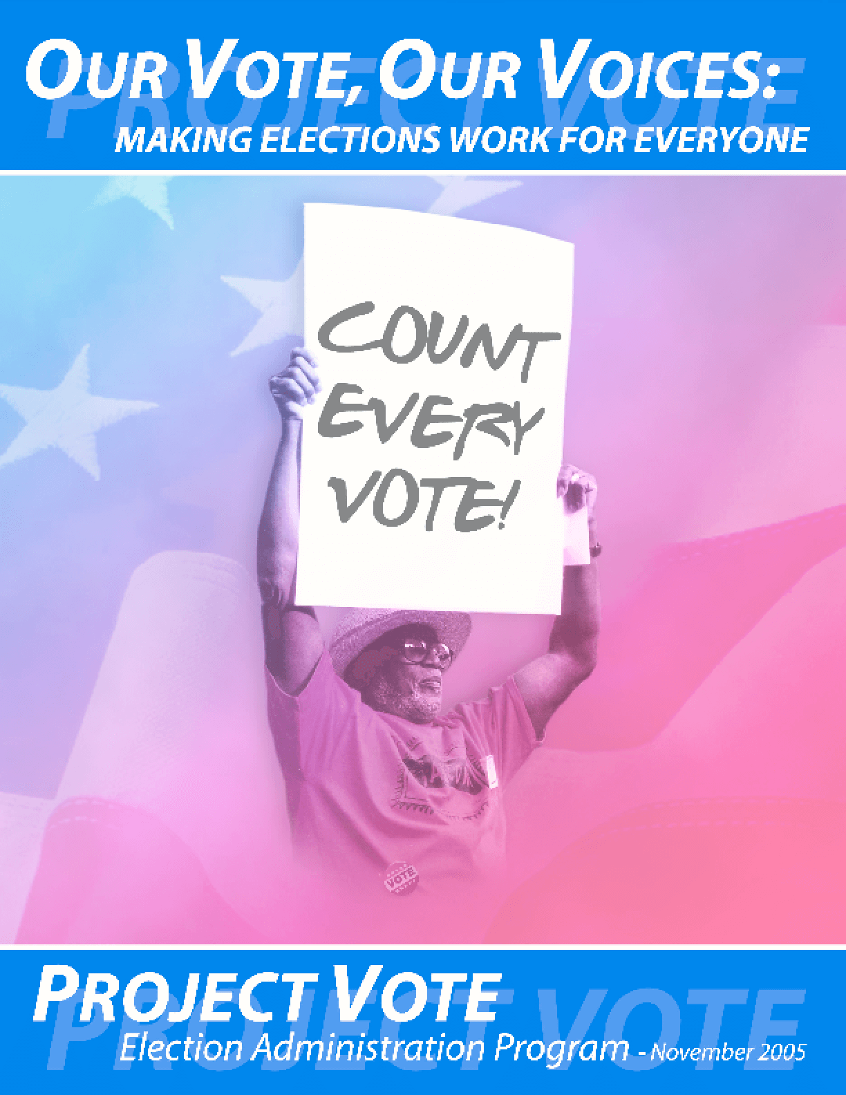 Our Vote, Our Voices: Making Elections Work For Everyone