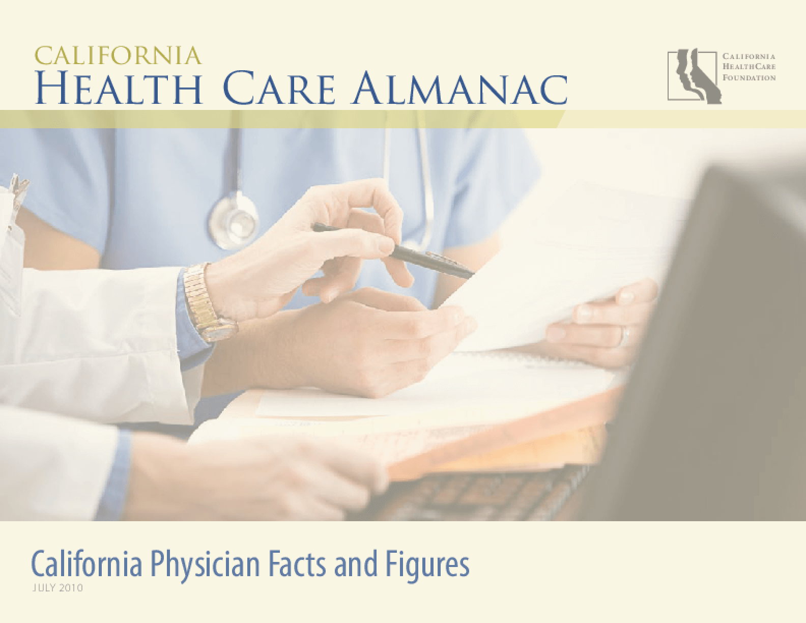 California Physician Facts and Figures