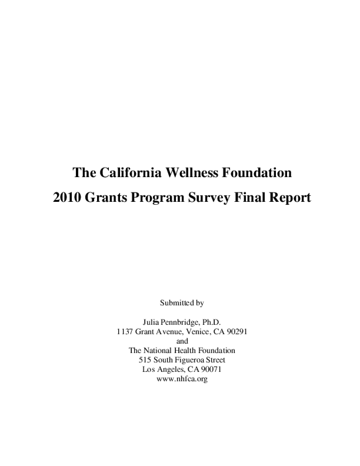 The California Wellness Foundation 2010 Grants Program Survey Final Report