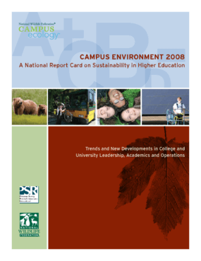 Campus Environment 2008: A National Report Card on Sustainability in Higher Education